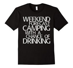 Mens Weekend Forecast Camping With A Chance Of Drinking T-Shirt 2XL Black