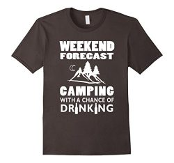 Men's Weekend Forecast Camping With A Chance Of Drinking T-Shirt  Medium Asphalt