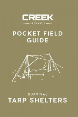 Pocket Field Guide: Survival Tarp Shelters