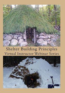 Shelter Building Principles